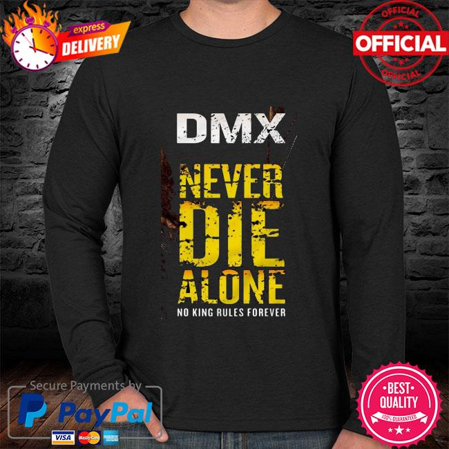 DMX never die alone no King rules forever sweater black