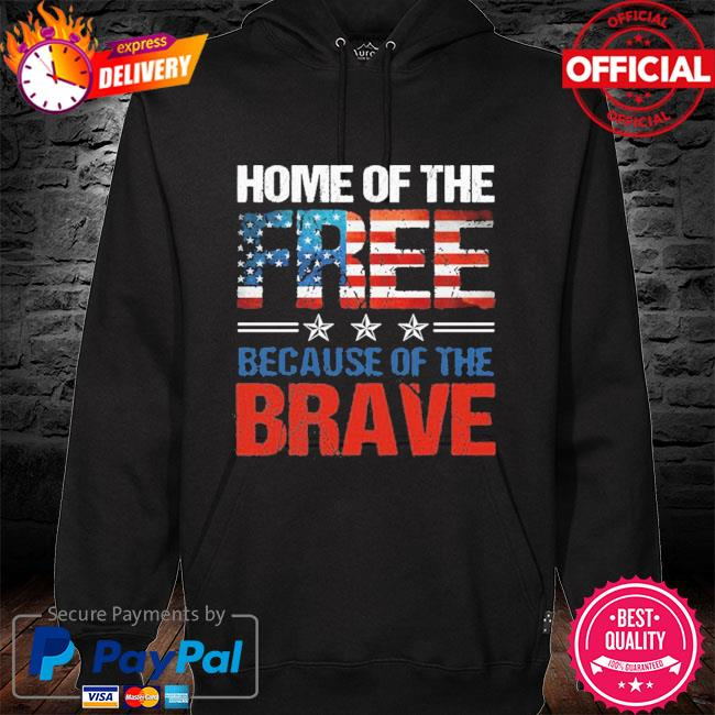 Home Of The Free Because Of The Brave Memorial Day Men 2021 T-s hoodie black