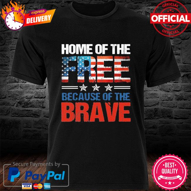 Home Of The Free Because Of The Brave Memorial Day Men 2021 T-shirt