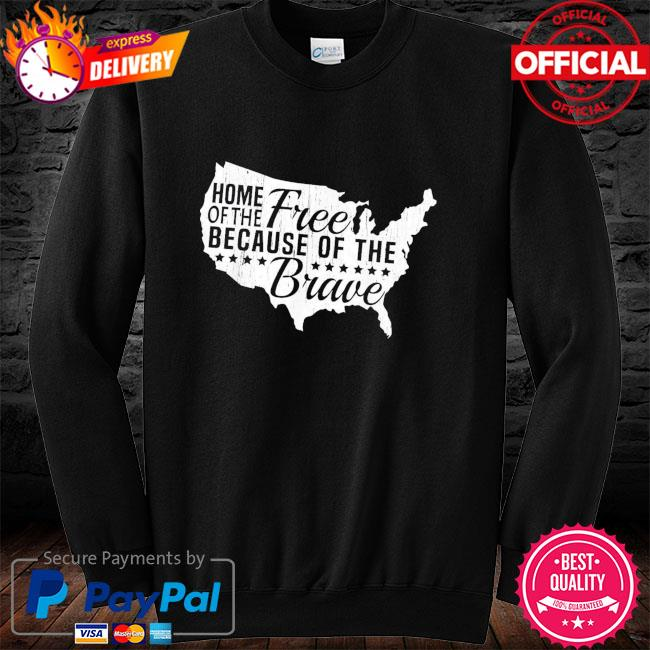 Home Of The Free Because Of The Brave Memorial Day Shirt long sleeve black