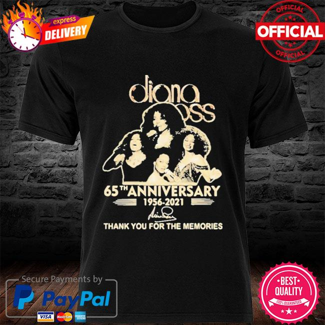 Pretty Diana Ross 65th Anniversary Thank You For The Memories Signature 2021 Shirt