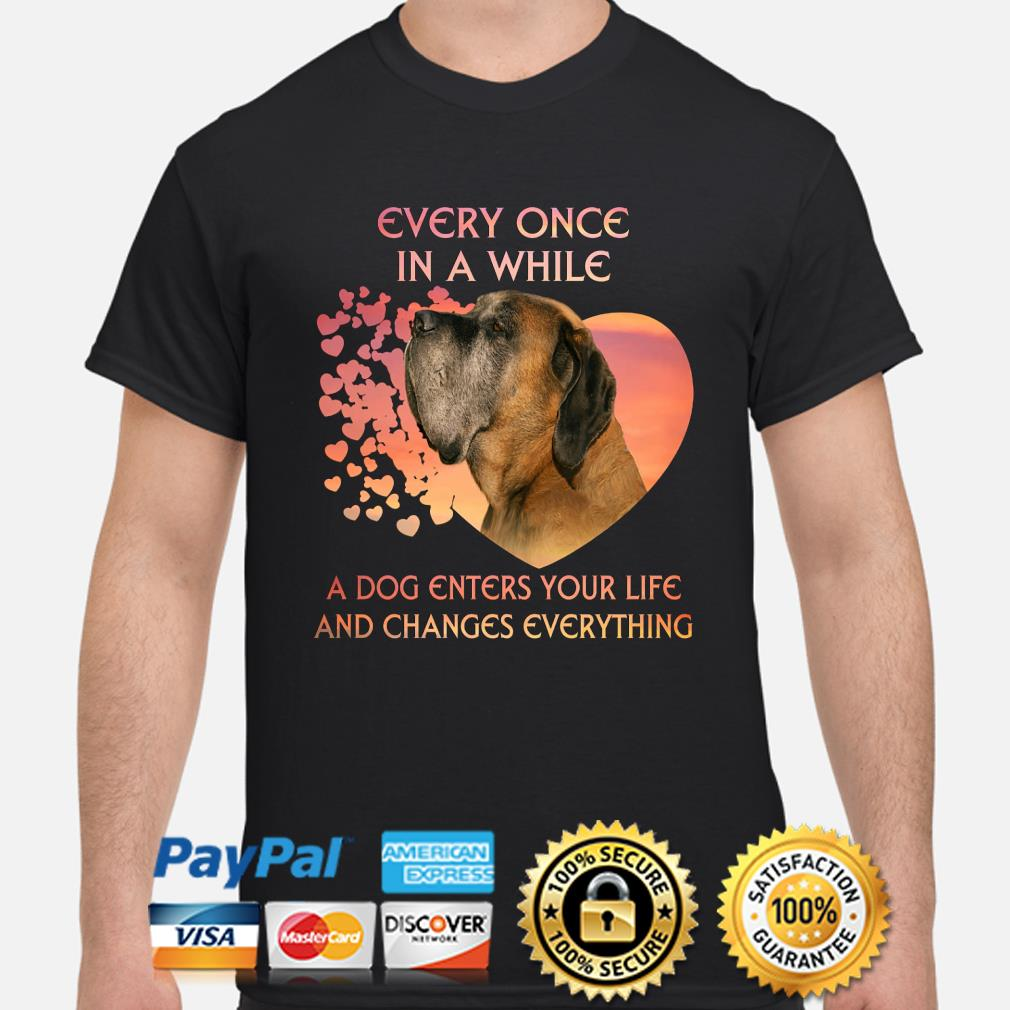 English Mastiff heart every once in a while a dog enters you life and changes every thing shirt