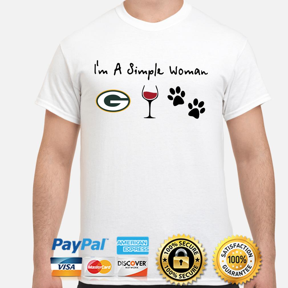 I'm a simple woman Green Bay Packers Wine Paw shirt