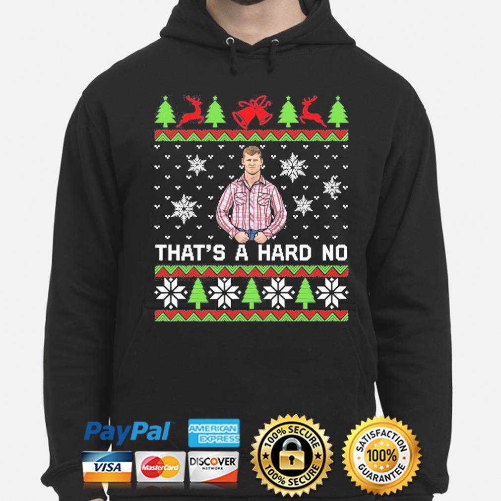 Letterkenny That's a hard no Christmas sweats hoodie