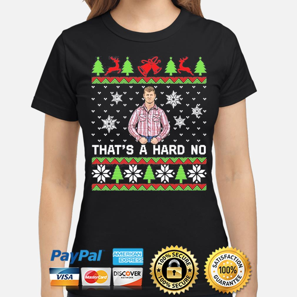 Letterkenny That's a hard no Christmas sweats ladies-shirt