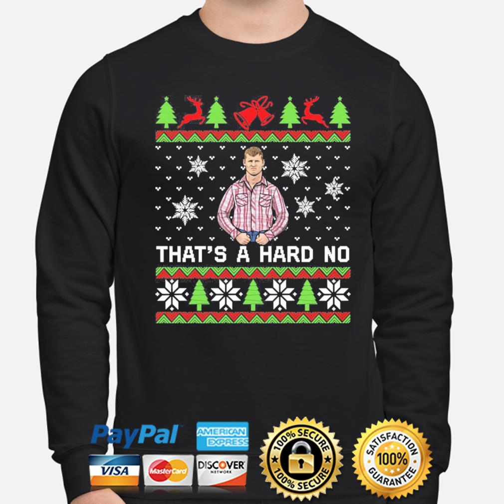 Letterkenny That's a hard no Christmas sweats sweater