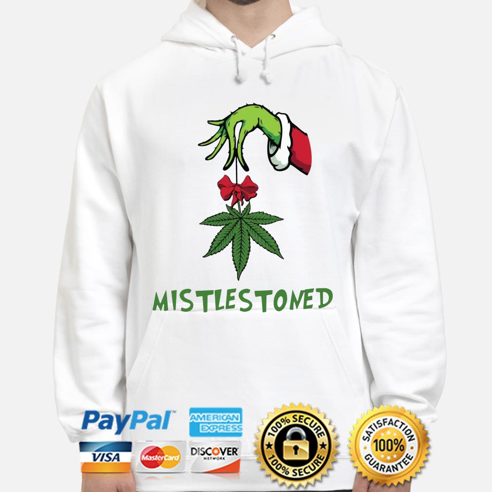 The Grinch hand holding weed mistlestoned Christmas sweater hoodie