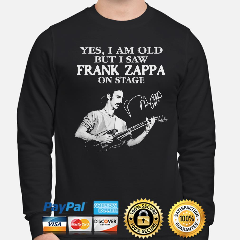 Yes I am old but I saw Frank Zappa on stage signature s sweater